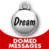 Domed Messages