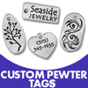Pewter Tags